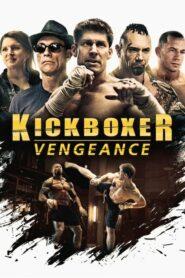 Kickboxer Vengeance (2016) สังเวียนแค้น สังเวียนชีวิต