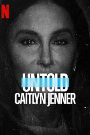 [NETFLIX] Untold – Caitlyn Jenner (2021) เคทลิน เจนเนอร์