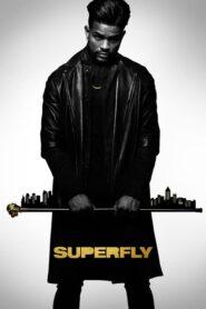 [NETFLIX] Superfly (2018) กลโกงอันตราย