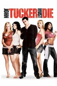 [NETFLIX] John Tucker Must Die (2006) แผนถอดลาย ยอดชายนายจอห์น ทัคเกอร์