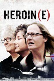 Heroin(e) (2017) เฮโรอีน