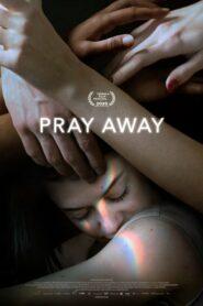 [NETFLIX] Pray Away (2021) สวดแก้เกย์