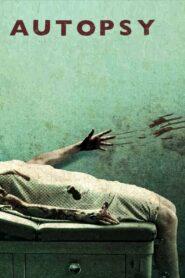 Autopsy (2008) จับคนมาชำแหละ