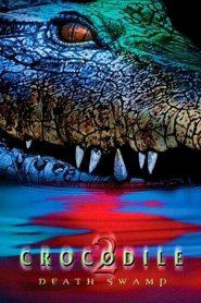 Crocodile 2 Death Swamp (2002)