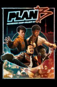 Plan B Scheiss auf Plan A (2016)