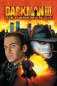 Darkman 3 Die Darkman Die (1996) ดาร์คแมน 3 พลิกเกมล่า