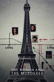 [NETFLIX] The Women and the Murderer (2021) ผู้หญิงกับฆาตกร