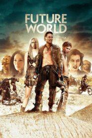 [NETFLIX] Future World (2018) สงครามล่าคนเหล็ก