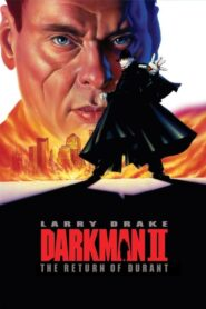 Darkman 2 The Return of Durant (1995)