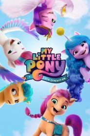 [NETFLIX] My Little Pony – A New Generation (2021) มายลิตเติ้ลโพนี่: เจนใหม่ไฟแรง