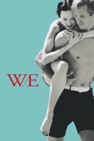 W.E. (2011) หยุดโลกไว้ ที่รัก…เธอ