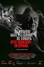 [NETFLIX] Europes Most Dangerous Man Otto Skorzeny in Spain (2020) อ็อตโต สกอร์เซนี: บุรุษผู้อันตรายที่สุดแห่งยุโรป