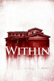 [NETFLIX] Within (2016) มันแอบอยู่ในบ้าน