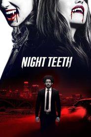 [NETFLIX] Night Teeth (2021) เขี้ยวราตรี
