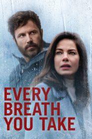 Every Breath You Take (2021)